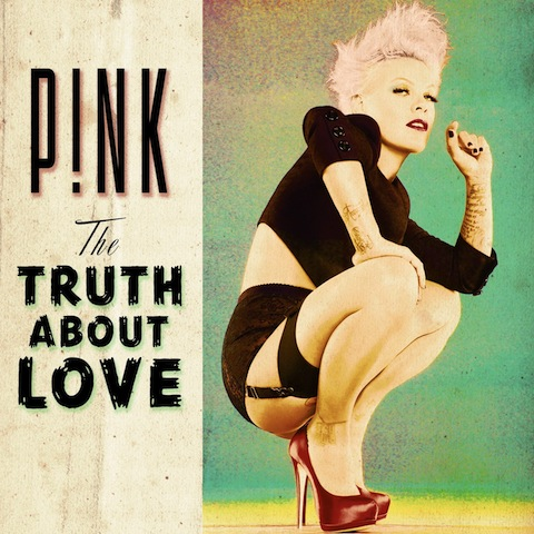 Pink《The Truth About Love》